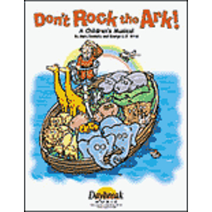 Don't Rock the Ark! (Sacred Children's Musical)