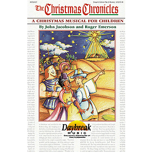 The Christmas Chronicles (Sacred Children's Musical)