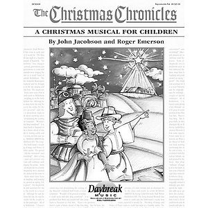 The Christmas Chronicles (Sacred Children&#039;s Musical)