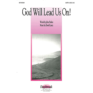 God Will Lead Us On!