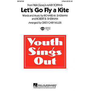Let's Go Fly a Kite (from Mary Poppins)