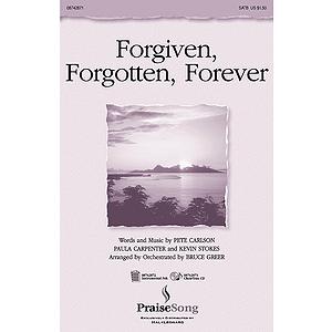 Forgiven, Forgotten, Forever