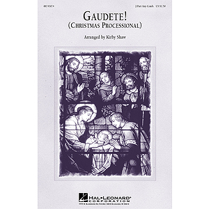 Gaudete! (Christmas Processional)