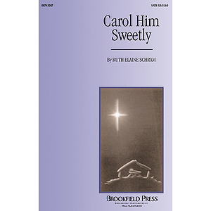 Carol Him Sweetly