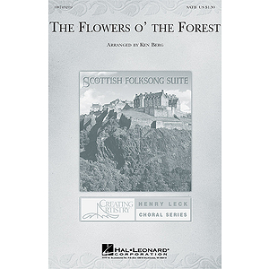 The Flowers O&#039; the Forest (from Scottish Folksong Suite)