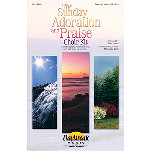 The Sunday Adoration and Praise Choir Kit