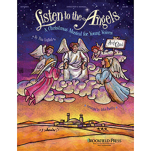 Listen to the Angels (Sacred Children&#039;s Musical)