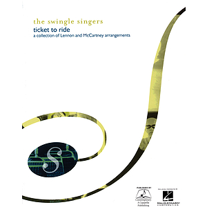 The Swingle Singers: Ticket to Ride