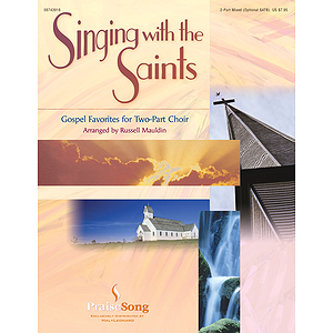 Singing with the Saints