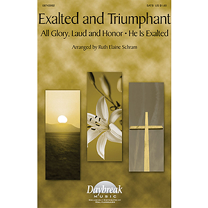 Exalted and Triumphant