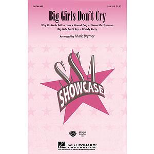 Big Girls Don't Cry (Medley)
