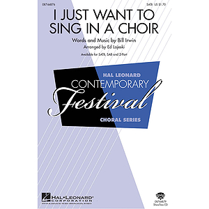 I Just Want to Sing in a Choir