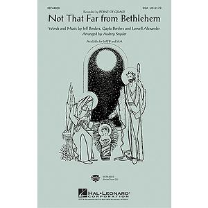 Not That Far From Bethlehem