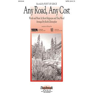 Any Road, Any Cost