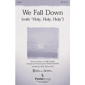 We Fall Down (with Holy, Holy, Holy)