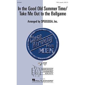 In the Good Old Summer Time/Take Me Out to the Ballgame