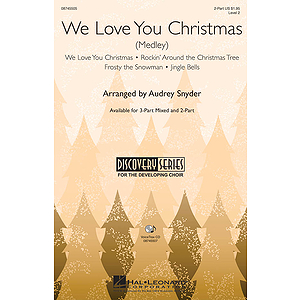 We Love You Christmas (Medley)