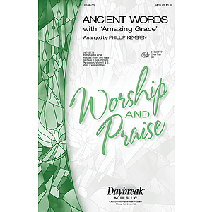 Ancient Words (with Amazing Grace)
