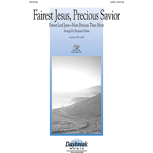 Fairest Jesus, Precious Savior