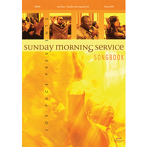 Joe Pace Presents Sunday Morning Service Songbook