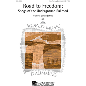 Road to Freedom: Songs of the Underground Railroad