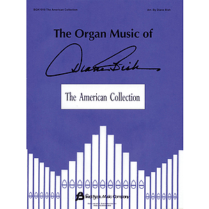 The Organ Music of Diane Bish: The American Collection