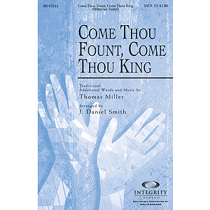 Come Thou Fount, Come Thou King
