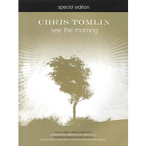 Chris Tomlin - See the Morning