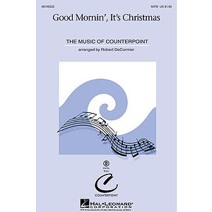 Good Mornin', It's Christmas