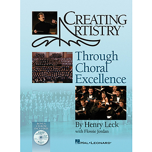 Creating Artistry Through Choral Excellence