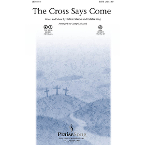 The Cross Says Come