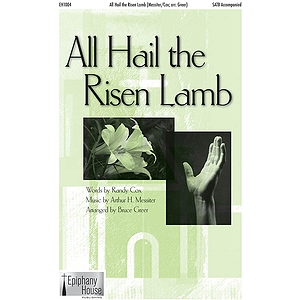 All Hail the Risen Lamb