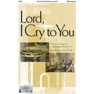 Lord, I Cry to You