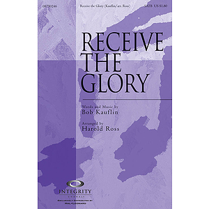 Receive the Glory
