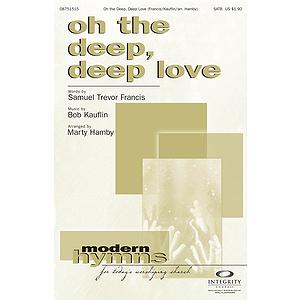 Oh the Deep, Deep Love