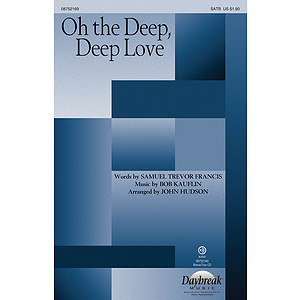 Oh the Deep, Deep Love