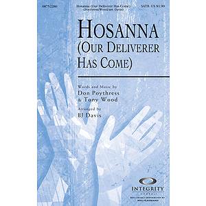 Hosanna (Our Deliverer Has Come)