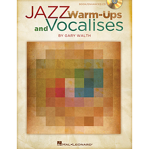 Jazz Warm-ups and Vocalises