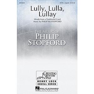 Lully, Lulla, Lullay