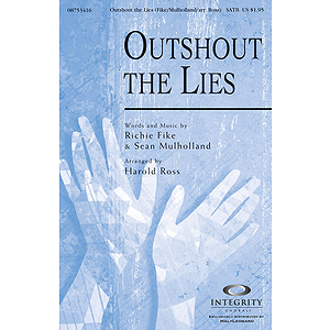 Outshout the Lies