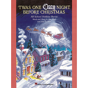 'Twas One Crazy Night Before Christmas (Musical)