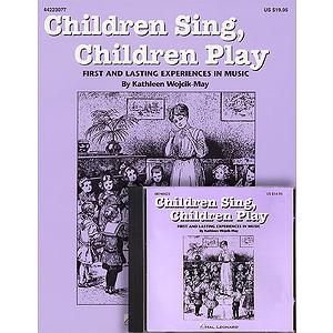 Children Sing, Children Play