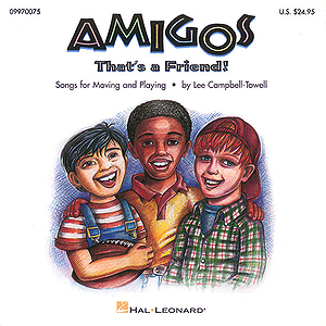 Amigos (Collection for Moving and Playing)