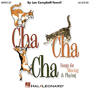 Cha Cha Cha - Songs for Moving and Playing (Collection)