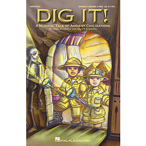 Dig It! (A Musical Tale of Ancient Civilizations)