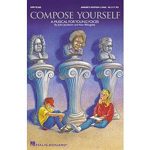 Compose Yourself (A Musical for Young Voices)