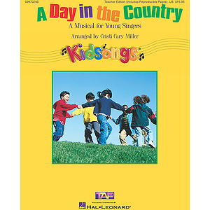 A Day in the Country (KidSongs Musical)