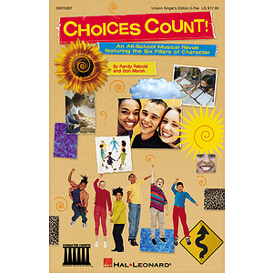 Choices Count (All-School Revue)