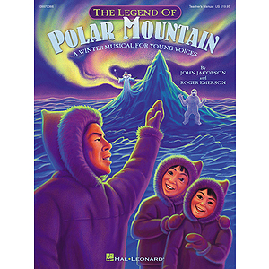 The Legend of Polar Mountain (Winter Musical)