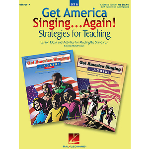 Get America Singing...Again! Strategies for Teaching (Set B)